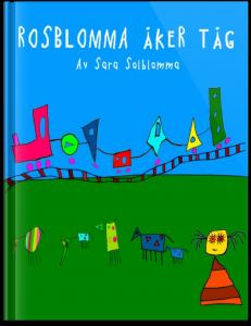 Rosblomma åker tåg 2012